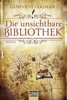 bücher bestseller 2017 die unsichtbare bibliothek buch