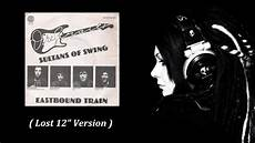 sultans of swing album version dire straits sultans of swing lost 12 version