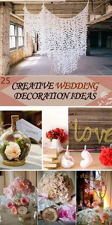 Creative Wedding Decoration Ideas 25 creative wedding decoration ideas hative