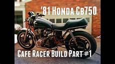 1981 Honda Cb750 Cafe Racer Build 1981 cb750 cafe racer build part 1 getting it running