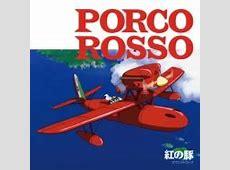 Porco Rosso Soundtrack Original Soundtrack Joe Hisaishi Songs Download Free
