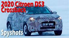 citroen ds3 2020 wow all new 2020 citroen ds3 crossback prototype spied