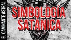 simbolos naturales y su significado simbolog 205 a sat 193 nica actual y su significado youtube
