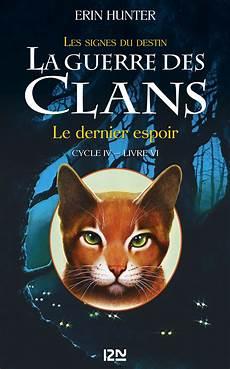 la guerre des clans cycle iv tome 6 le dernier espoir