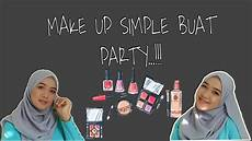 Tutorial Makeup Simple Buat Ke Atau Pesta