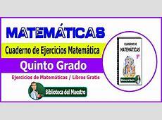 Cuaderno de Ejercicios Matemática Quinto Grado