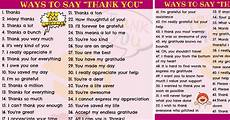 ways to say thank you to on your thank you synonym 65 ways to say thank you 7 e s l
