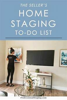 the seller s home staging to do list