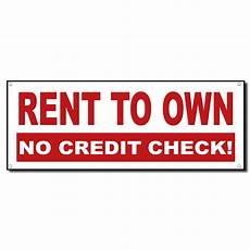 Rent To Own No Credit Check No Down Payment | rent to own no credit check 13 oz vinyl banner sign w metal grommets 2 ft x 4 ebay