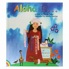 children s picture books about hawaii aloha is hawaii pacific parks association