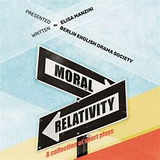 moral relativity theater verl 228 ngertes wohnzimmer