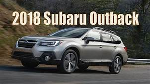 2018 Subaru Outback Release Beefier Quieter And Tech Ier