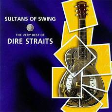 sultans of swing by dire straits sultans of swing the best of dire straits dire straits