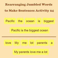 rearranging jumbled words to make sentences activity 24 grammar