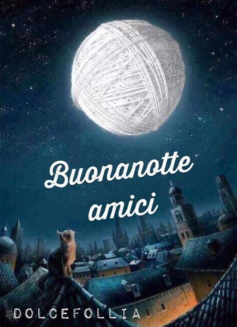 Foto Con Frasi Buonanotte