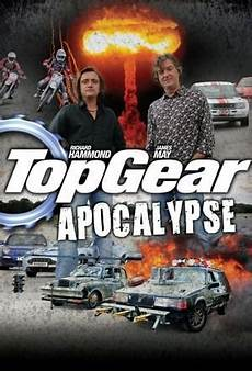 top gear anglais vf top gear apocalypse ξ vf en complet 2010 illimit 233 streamingfr