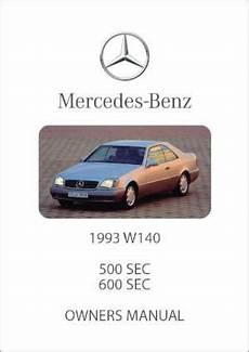 car owners manuals free downloads 1991 mercedes benz s class transmission control mercedes benz w140 500 sec 600 sec 1993 owners manual free car manuals direct