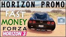 Earn Money Fast Easy Forza Horizon 3 Horizon Promo
