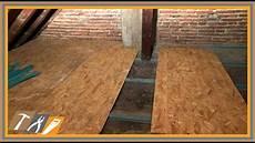 Garage Dachboden Ausbauen by Fu 223 Boden Vom Dachboden Mit Osb Platten Verkleiden 10