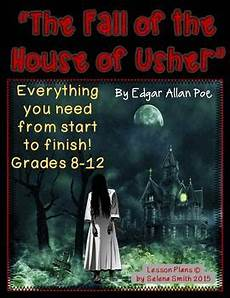 the fall of the house of usher lesson plans the fall of the house of usher edgar allan poe edgar