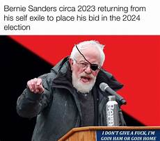 bernie memes couldn t find the bernie meme from leftistsfortrump so i