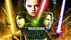 wars episode 9 trailer release date more
