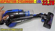 lidl akku staubsauger aspirateur cyclonique lidl silvercrest 22 2 v sans fil