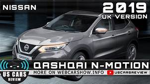 2019 NISSAN QASHQAI N MOTION UK VERSION Review Release