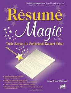resume magic trade secrets of a professional resume