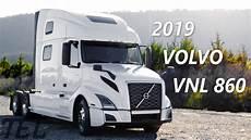 the 2019 volvo vnl 860 i shift semi truck tour
