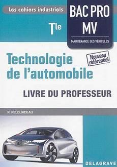 technologie de l automobile tle bac pro mv 2016 livre
