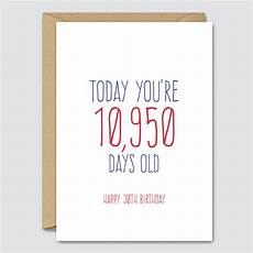 today you re 10 950 days happy 30th birthday