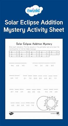 subtraction worksheets twinkl 10271 a solar eclipse math mystery that students solve using addition and a code twinkl