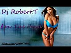 Dj Robert - dj robert t in the house radio edit
