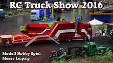Rc Truck Show 2016 Scale 1 14 5 U A Lkw Andreas