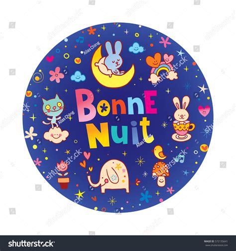 Bonne Nuit Fais De Beaux Reves Translation