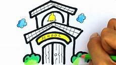 Cara Gambar Kartun Gedung Sekolah Belajar Gambar Untuk