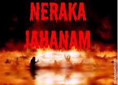 Neraka Jahanam 171 Islam Itu Indah