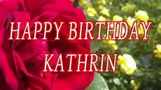Happy Birthday Kathrin Geburtstagsgr 252 223 E