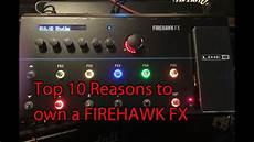 firehawk line 6 10 reasons to own a line 6 firehawk fx