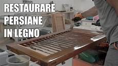 verniciare persiane come restaurare delle persiane in legno verniciatura