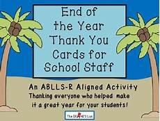 end of the year thank you cards for school staff by the
