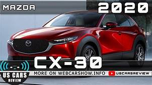 2020 MAZDA CX 30 Review Release Date Specs Prices  YouTube