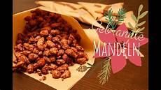 gebrannte mandeln selber machen gebrannte mandeln selber machen geschenkverpackung