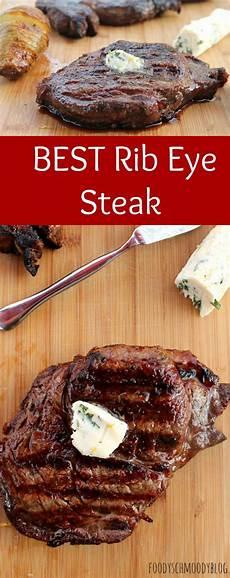rib eye steak my best rib eye steak recipe foody schmoody foody