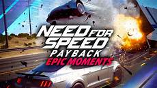 need for speed payback forum need for speed payback most epic moments need for speed guide gamespot
