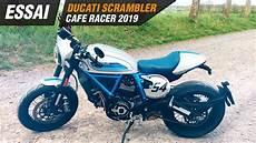 Ducati Scrambler Cafe Racer 2019 Essai