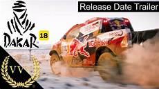 dakar 2018 dates dakar 18 release date announcement trailer