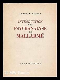 introduction a la psychanalyse de mallarme by mauron