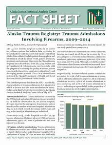 uaa justice center ajsac fact sheet released alaska trauma registry trauma admissions